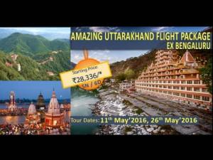 Amazing Uttarakhand Flight Package Ex Bengaluru From Irctc
