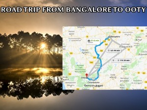 Best Route From Bangalore To Ooty Distance And Duration